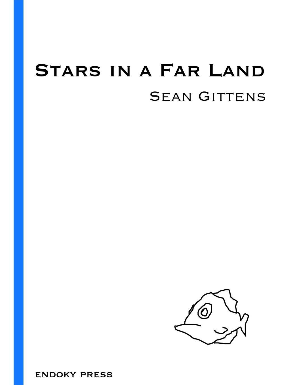 Sean Gittens Stars in a Far Land цены онлайн