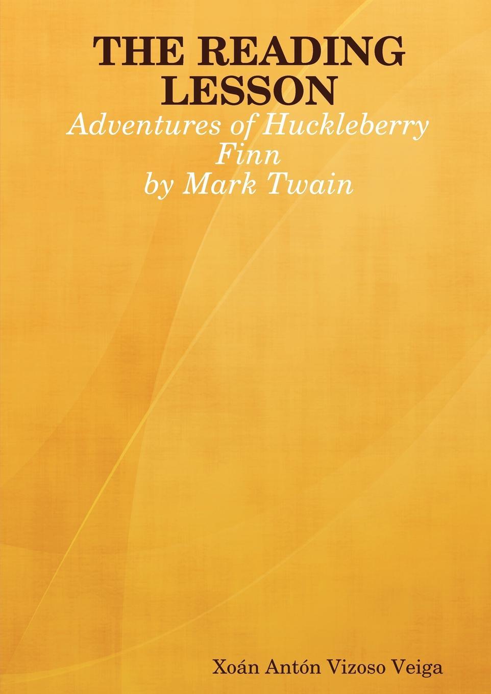 Xon Antn Vizoso Veiga, Xoan Anton Vizoso Veiga The Reading Lesson. Adventures of Huckleberry Finn connect 2 teacher s book