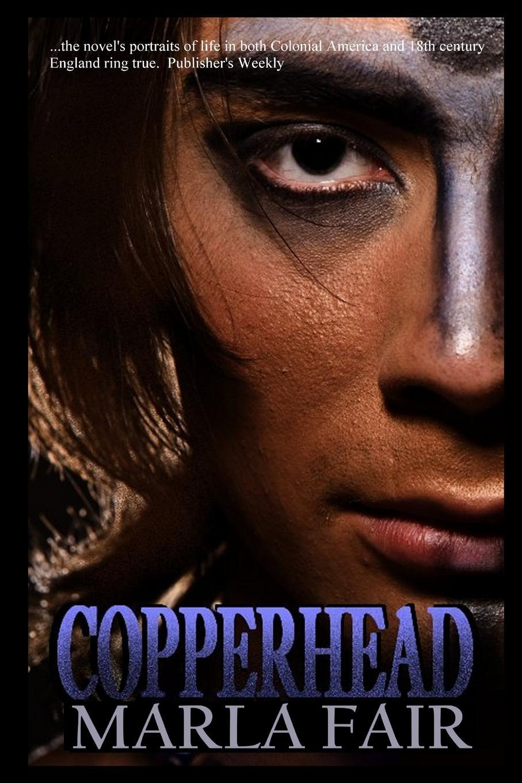 Marla Fair COPPERHEAD