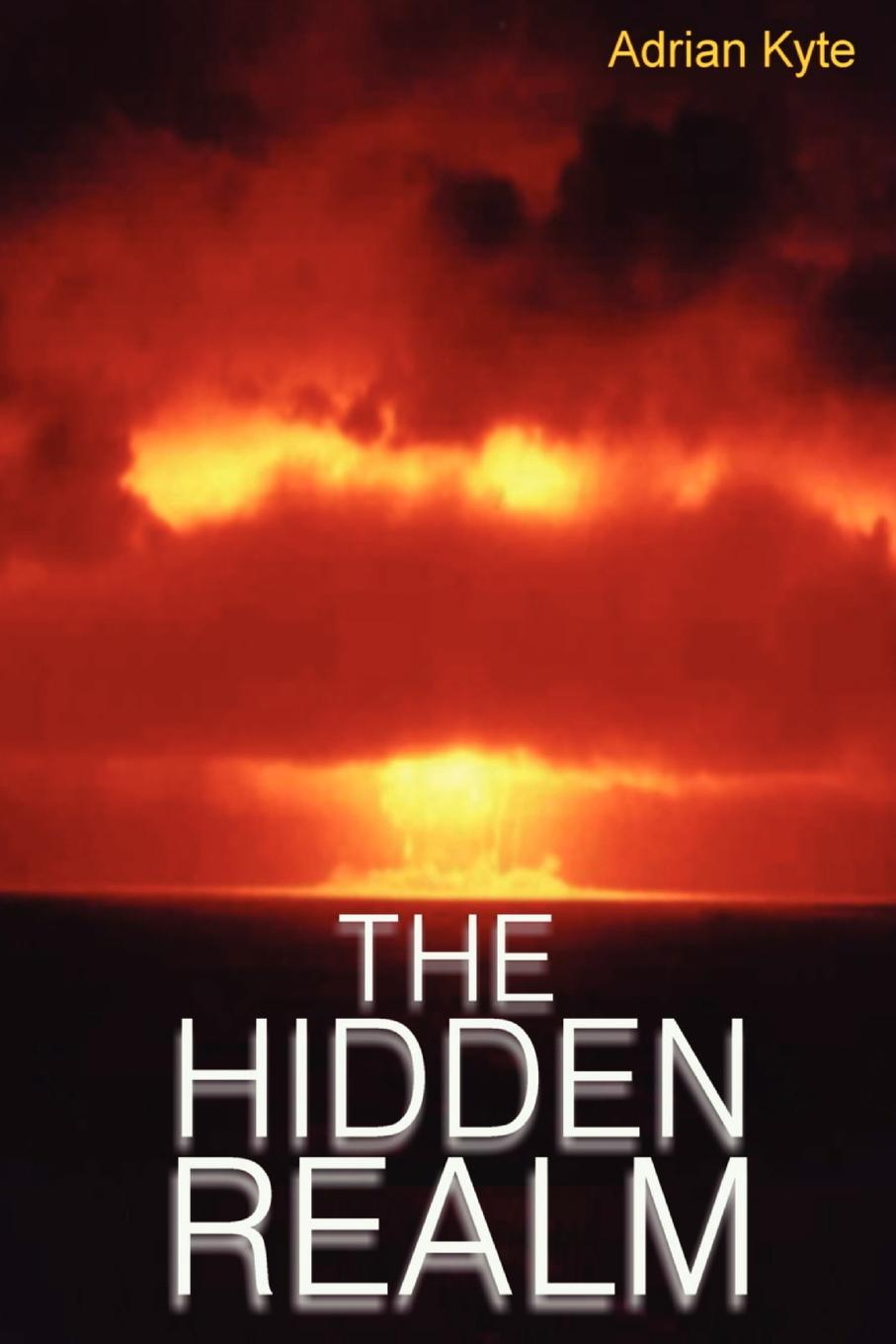 Adrian Kyte The Hidden Realm he s got the whole world in his hands