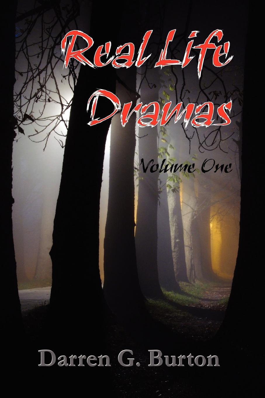 Darren G. Burton Real Life Dramas - Volume One