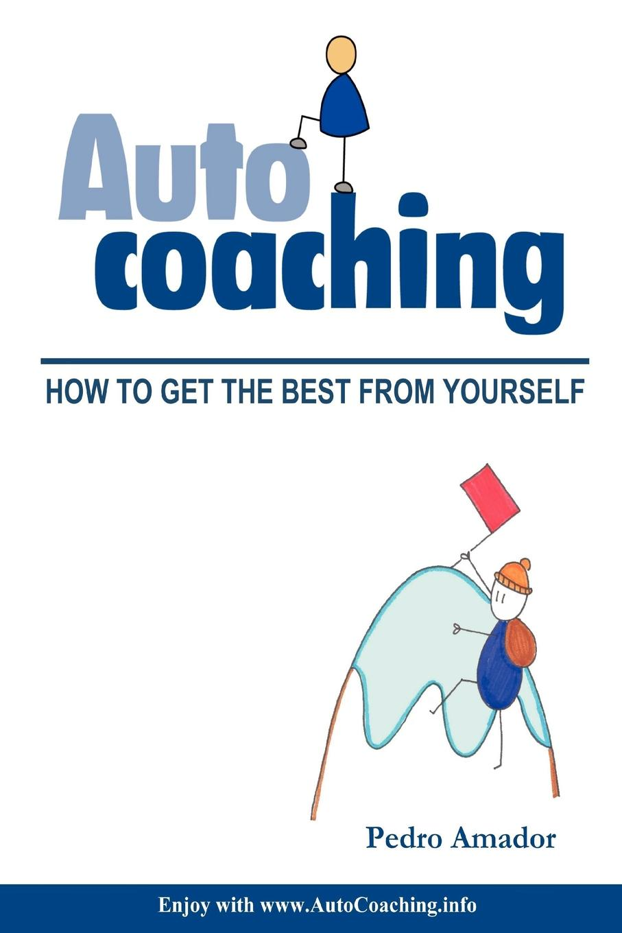 Pedro Amador Autocoaching - How to get the best from yourself (ENG) seat yourself