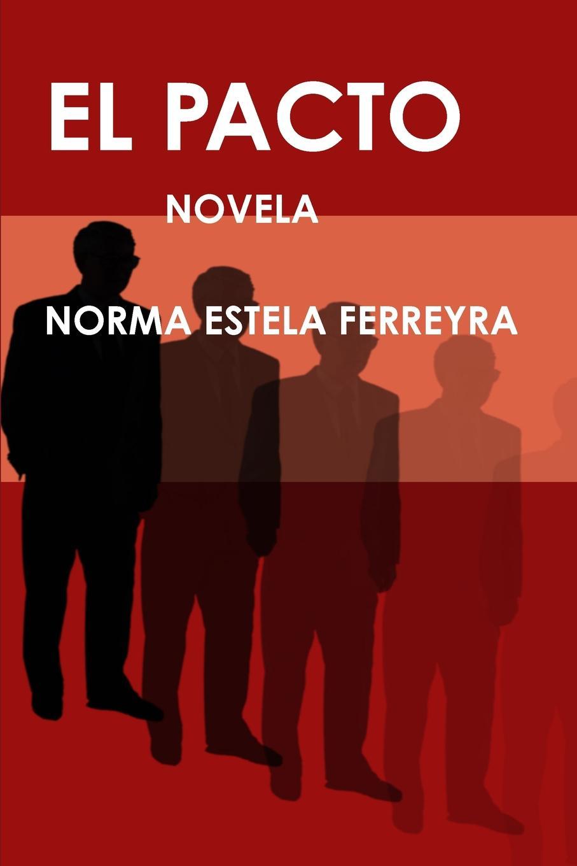 Norma Estela Ferreyra El Pacto eugène sue el judio errante vol 2 novela escrita en frances classic reprint