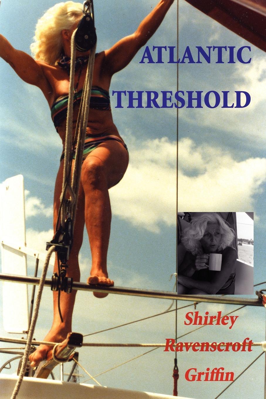 Shirley Griffin Atlantic Threshold