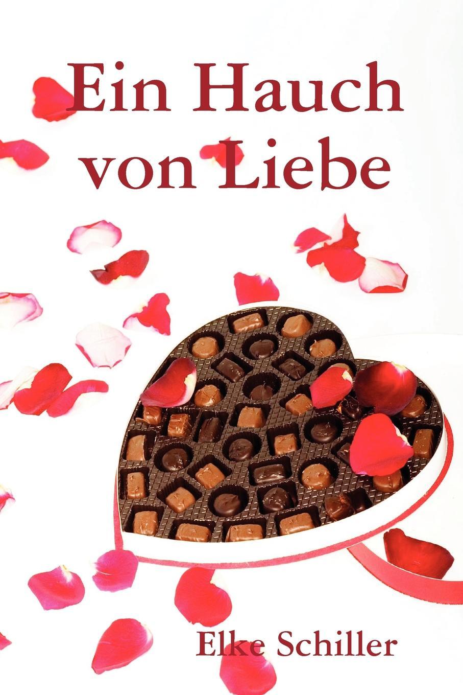 лучшая цена Elke Schiller Ein Hauch Von Liebe