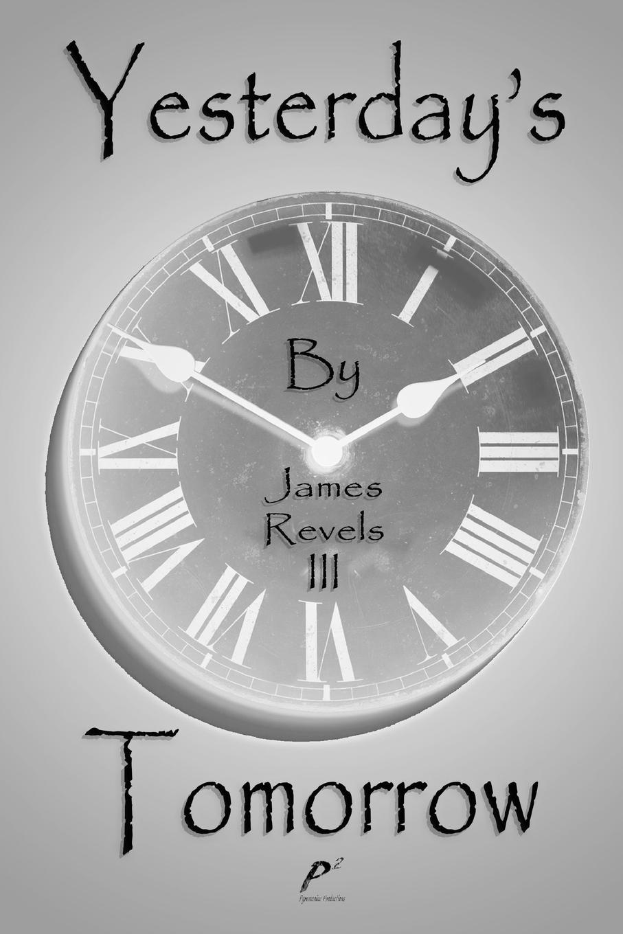 James Revels III Yesterday.s Tomorrow james togeas white book of poems