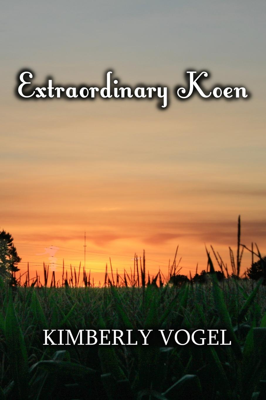 Kimberly Vogel Extraordinary Koen kimberly vogel a call to arms
