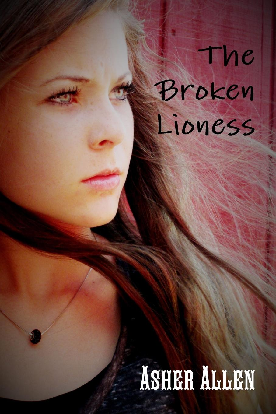 Asher Allen The Broken Lioness pure for her