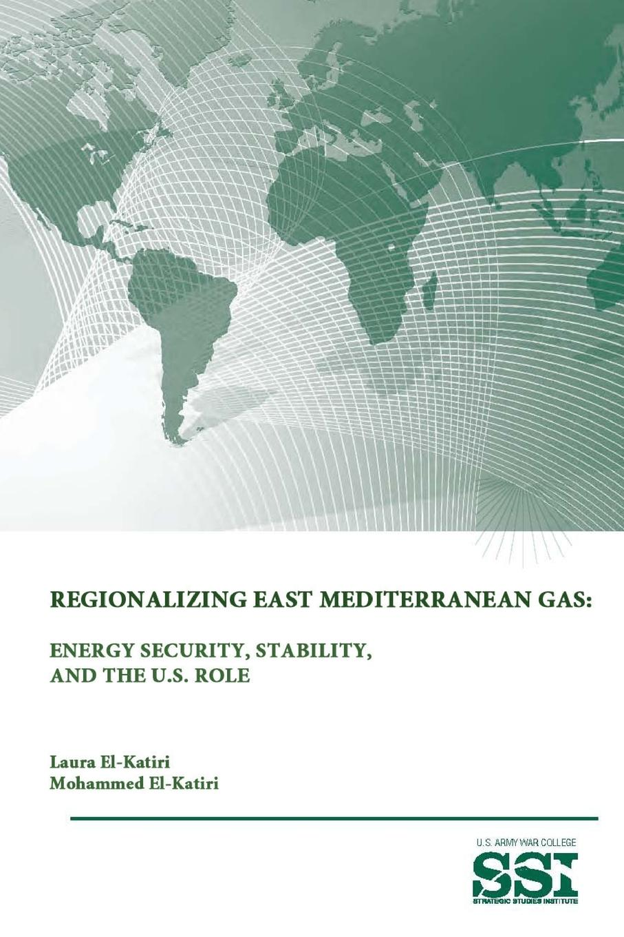 Mohammed El-Katiri, Strategic Studies Institute, U.S. Army War College Regionalizing East Mediterranean Gas. Energy Security, Stability, and The U.S. Role brahma solenoid valves eg30 s 2 gmo for gas burner new