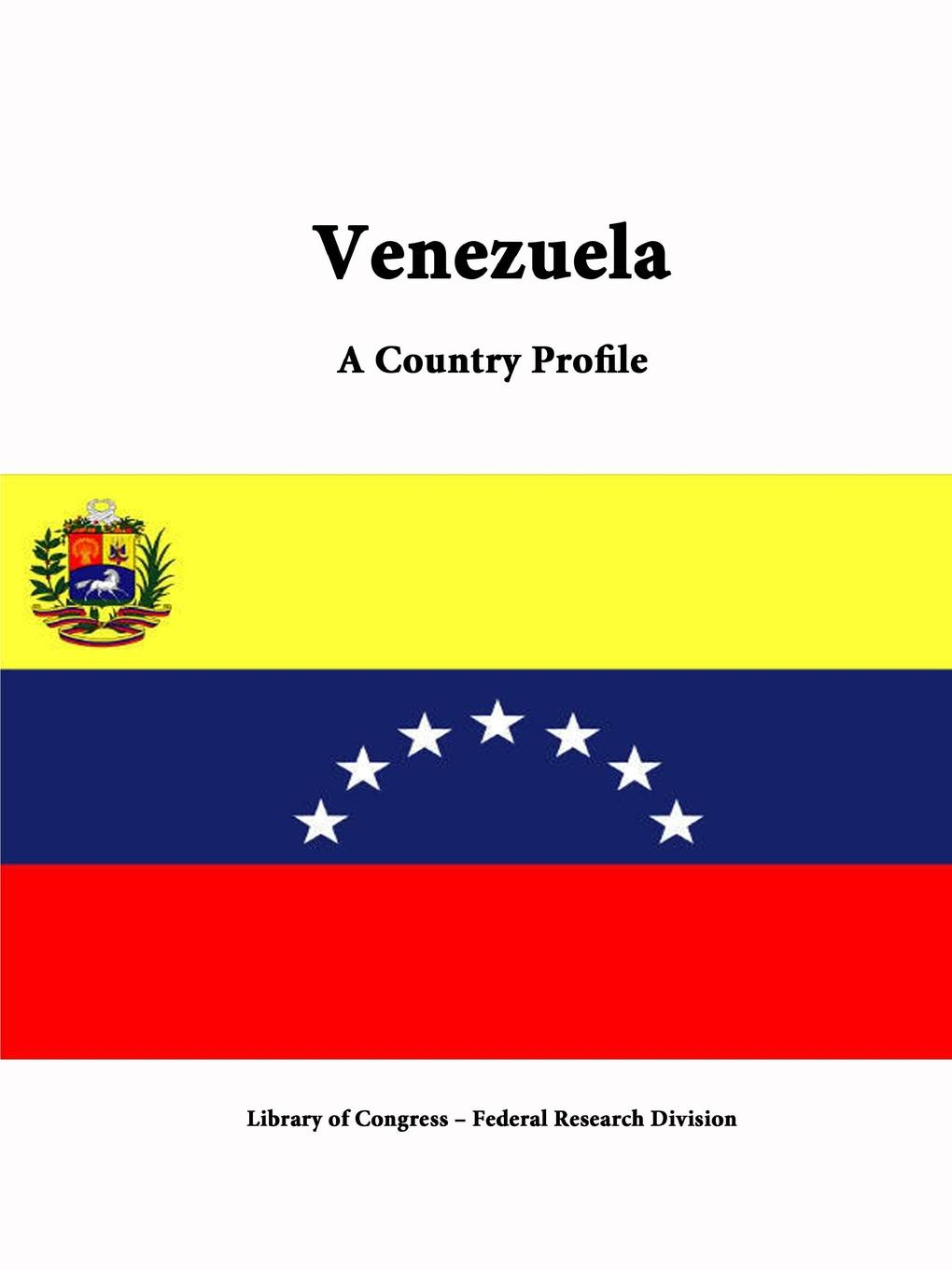Library of Congress, Federal Research Division Venezuela. A Country Profile s m salamon june dances
