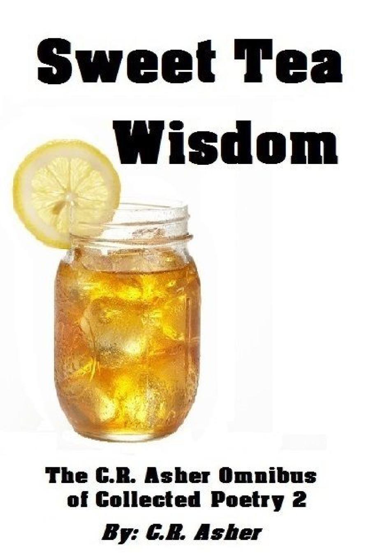 C.R. Asher Sweet Tea Wisdom the thirst