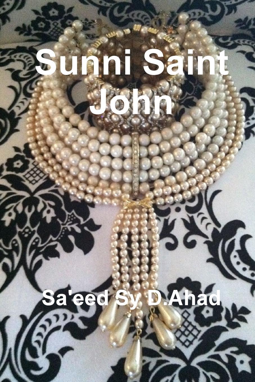 Sa'eed Sy D.Ahad Sunni Saint John john w kiser the monks of tibhirine faith love and terror in algeria