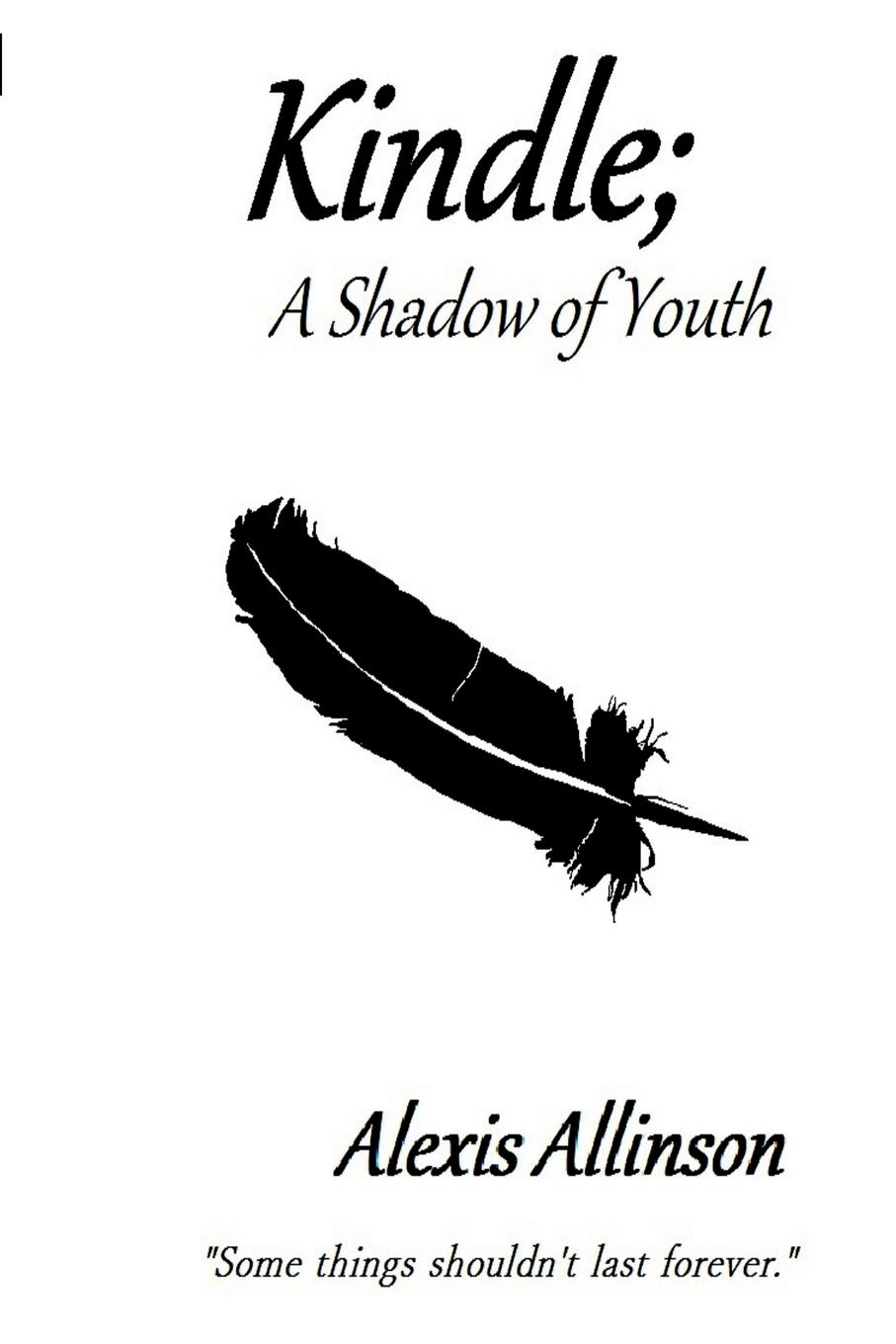 Kindle; A Shadow of Youth