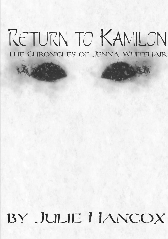 Julie Hancox Return to Kamilon