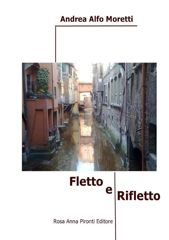 Andrea Alfo Moretti Fletto e rifletto santo monti il comune di como