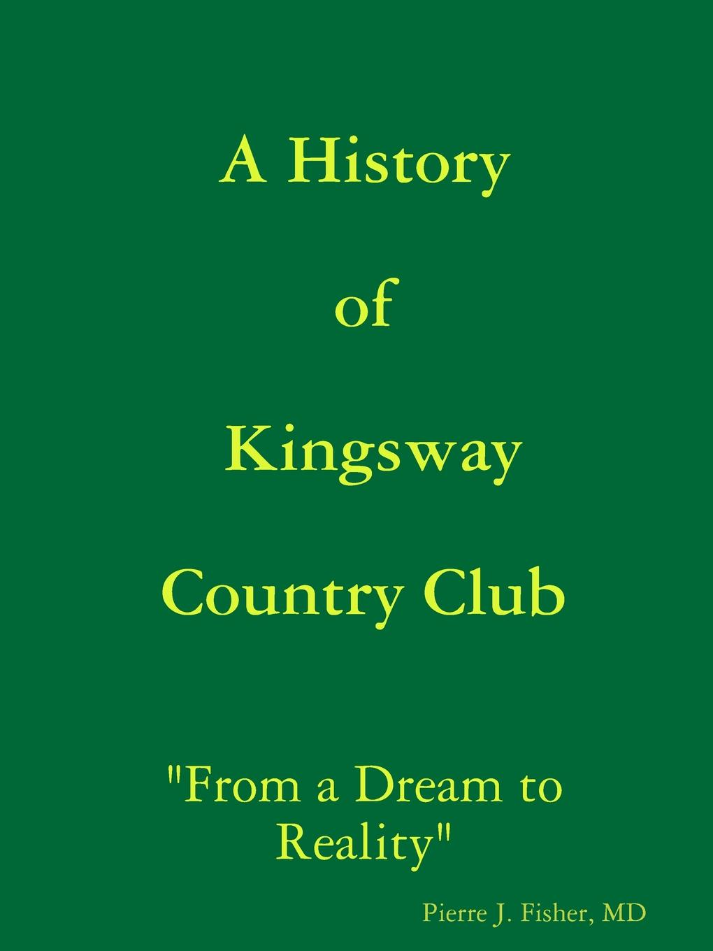 MD Pierre J. Fisher A History of Kingsway Country Club j a w wadmore collections for a parochial history of barrow gurney