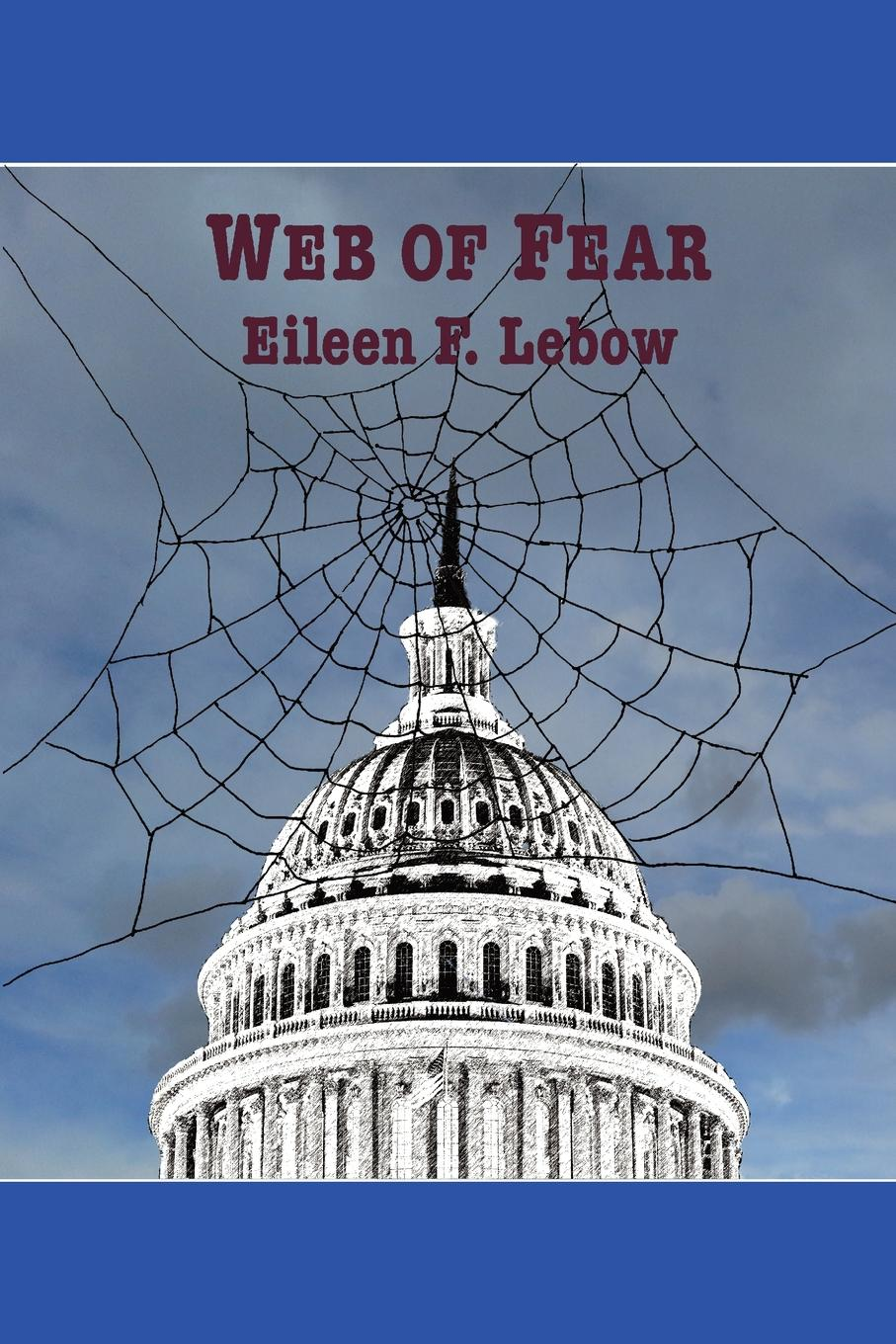 "Web of Fear Eleanora""Nell"" Meier, a longtime civil servant, is suddenly..."