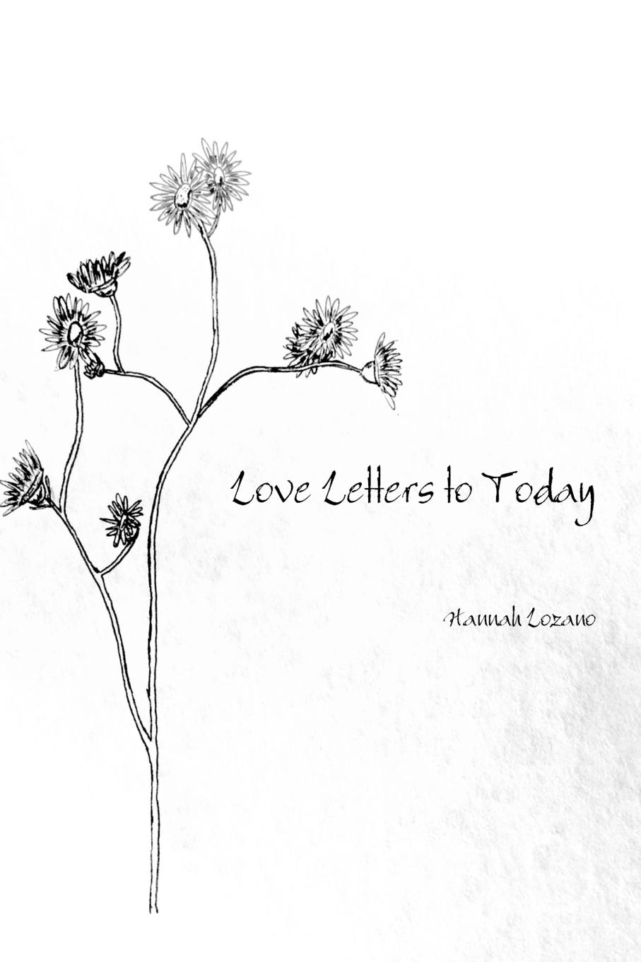 Hannah Lozano Love Letters to Today цена