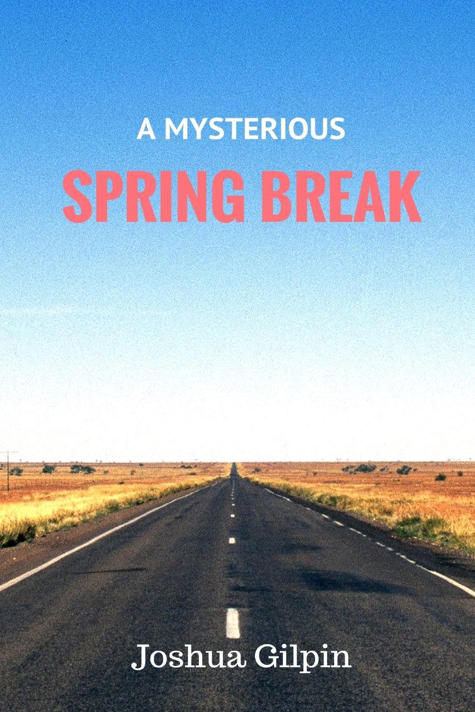 Joshua Gilpin A Mysterious Spring Break obfive комплект лонгборд obfive spring break longboard 96 5x23