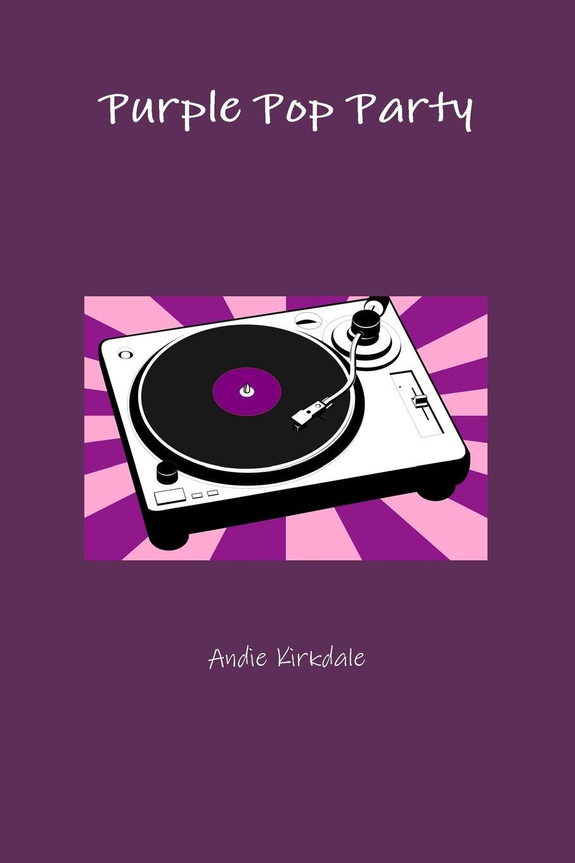 Andie Kirkdale Purple Pop Party printio kings and queens