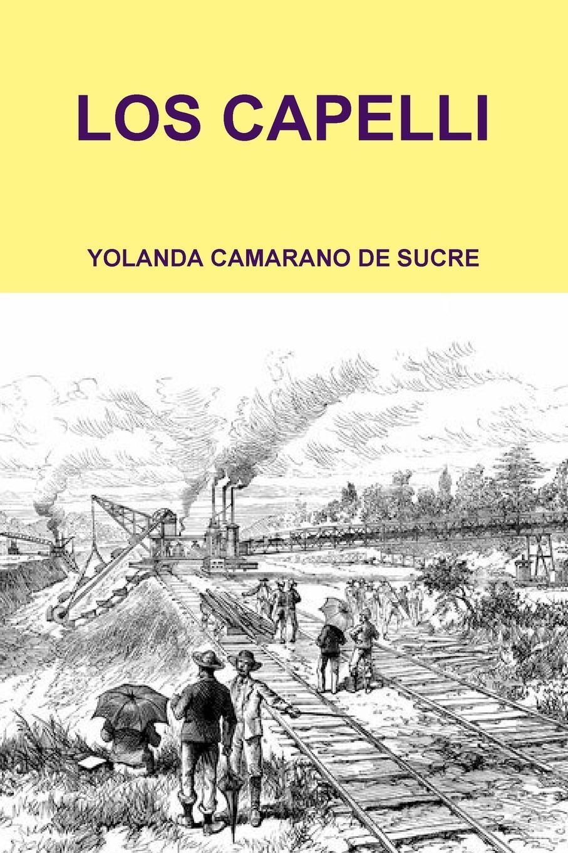 YOLANDA CAMARANO DE SUCRE LOS CAPELLI paul roth 1492bravura sefaradi la victoriosa saga de los judios expulsados de espana des el refugio holandes a la fundacion de nueva york