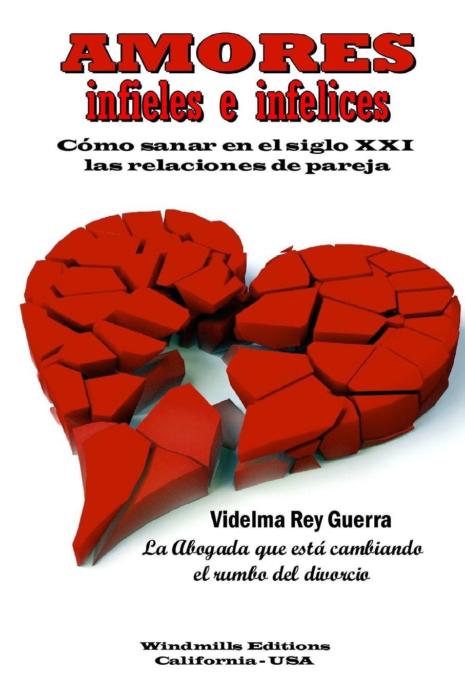 Videlma Rey Guerra Amores infieles e infelices tolstoi l guerra y paz