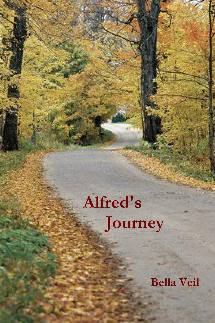 Bella Veil Alfred.s Journey the long journey home