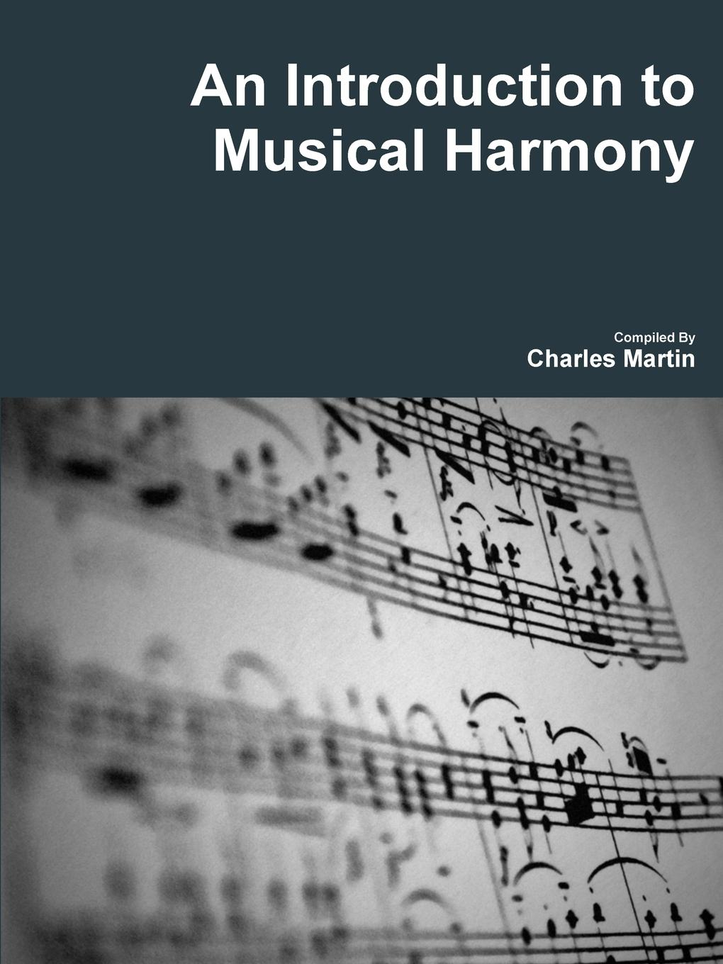цены Charles Martin An Introduction to Musical Harmony