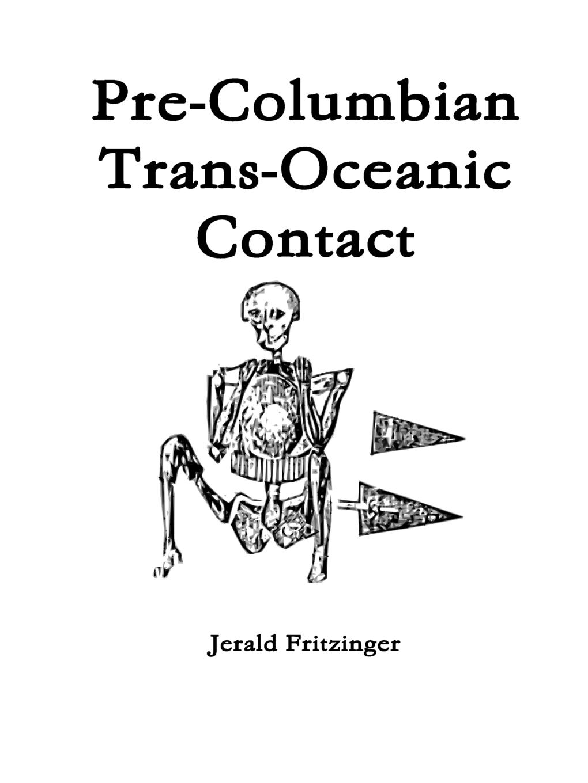 Jerald Fritzinger Pre-Columbian Trans-Oceanic Contact oceanic geo2 diving computer