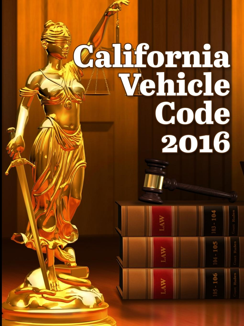 John Snape California Vehicle Code 2016 california criminal law pleading and practice in the courts of the state of california the penal code of california containing all amendments to the close of with the sections of the code of civil pro