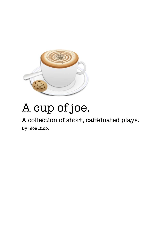 Joe Rino A Cup of Joe. carolyn gage the very short plays