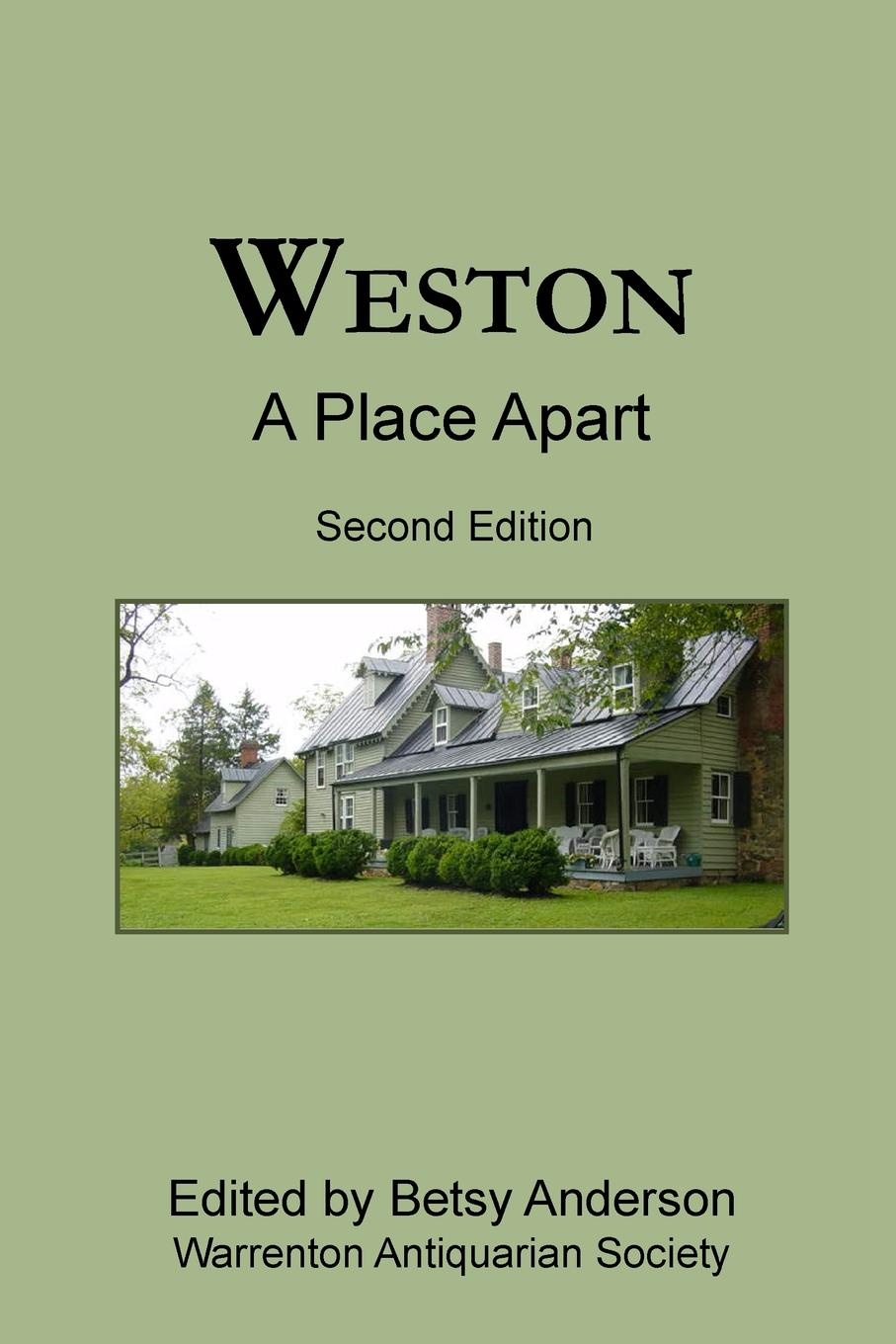 Betsy Anderson Weston. A Place Apart (Second Edition) acres of diamonds