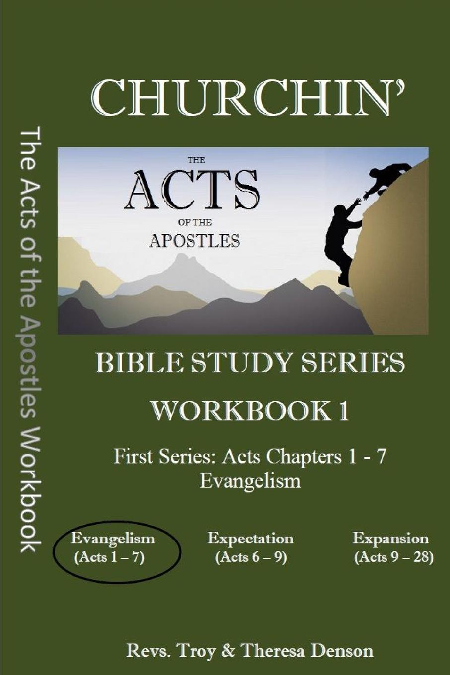Troy Denson, Theresa Denson Churchin.. The Acts of the Apostles Workbook 1 rabbi dr ray looker acts of the apostles