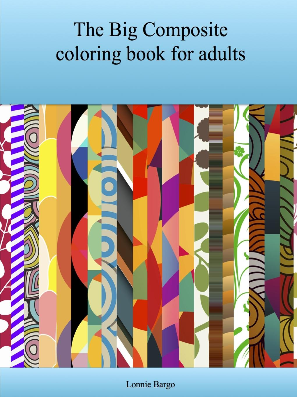Lonnie Bargo The Big Composite coloring book for adults jasmine taylor puppy coloring a realistic picture coloring book for adults