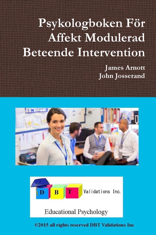 James Arnott, John Josserand Psykologboken For Affekt Modulerad Beteende Intervention rysk parlor och ordbok