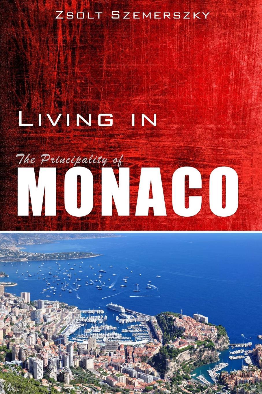 Zsolt Szemerszky Living in Monaco
