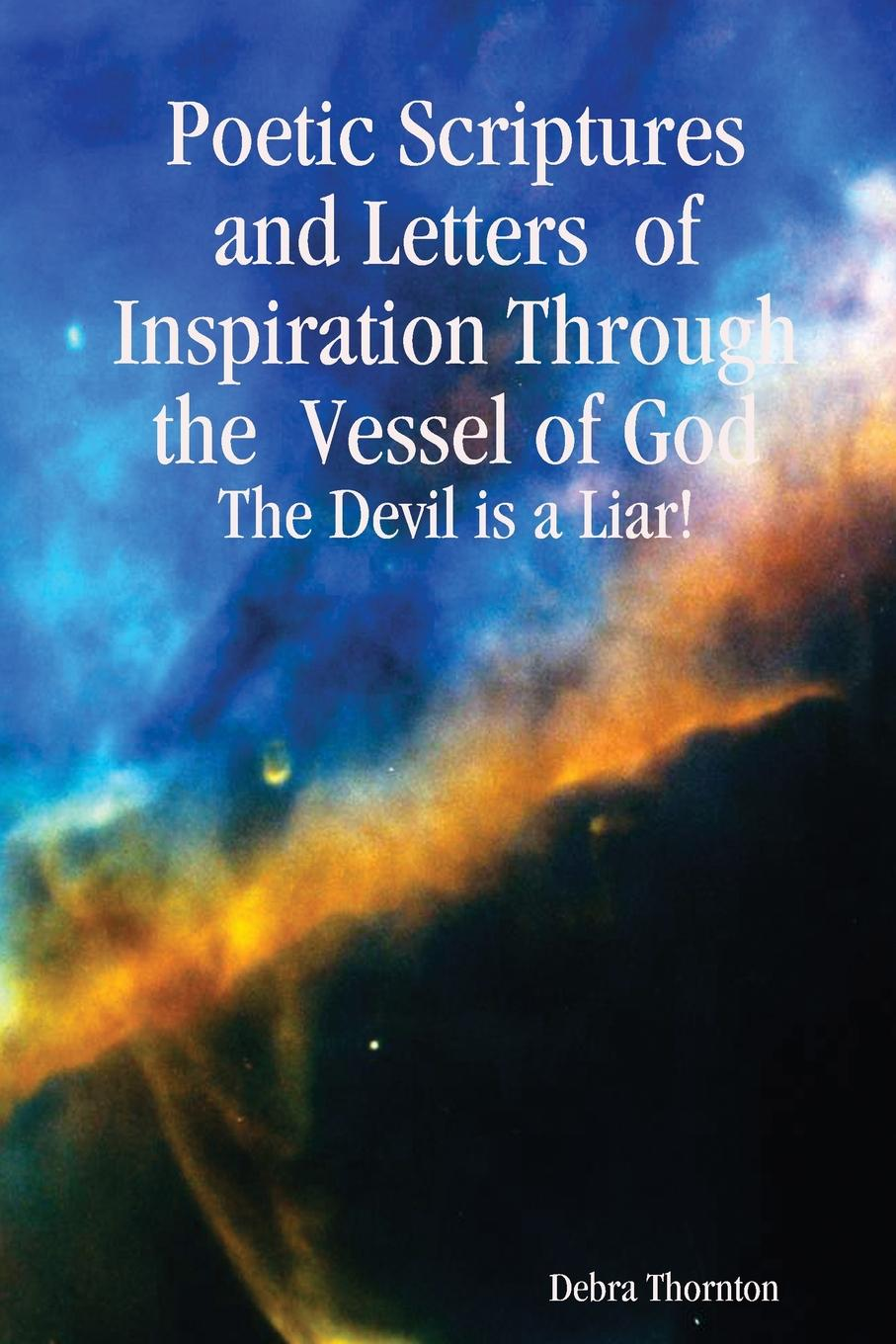 Debra Thornton Poetic Scriptures and Letters of Inspiration Through the Vessel of God rembrandt and the inspiration of india