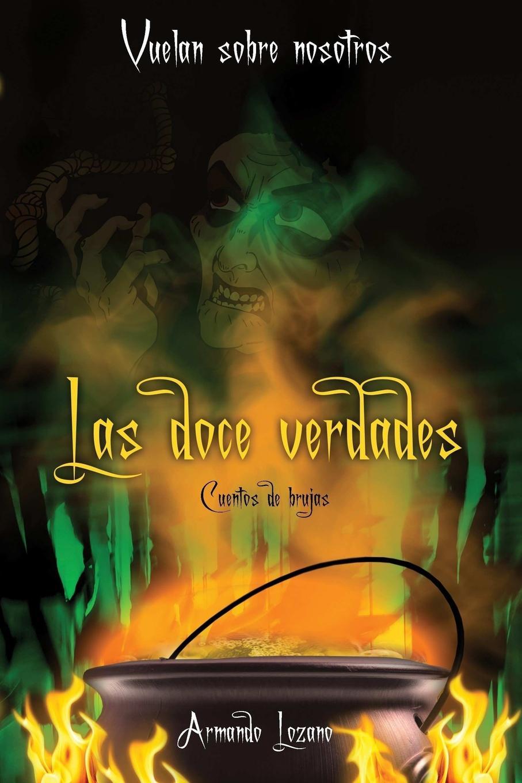 Armando Lozano Vuelan sobre nosotros. Las doce verdades mireia garc a una aventura un pueblo dividido