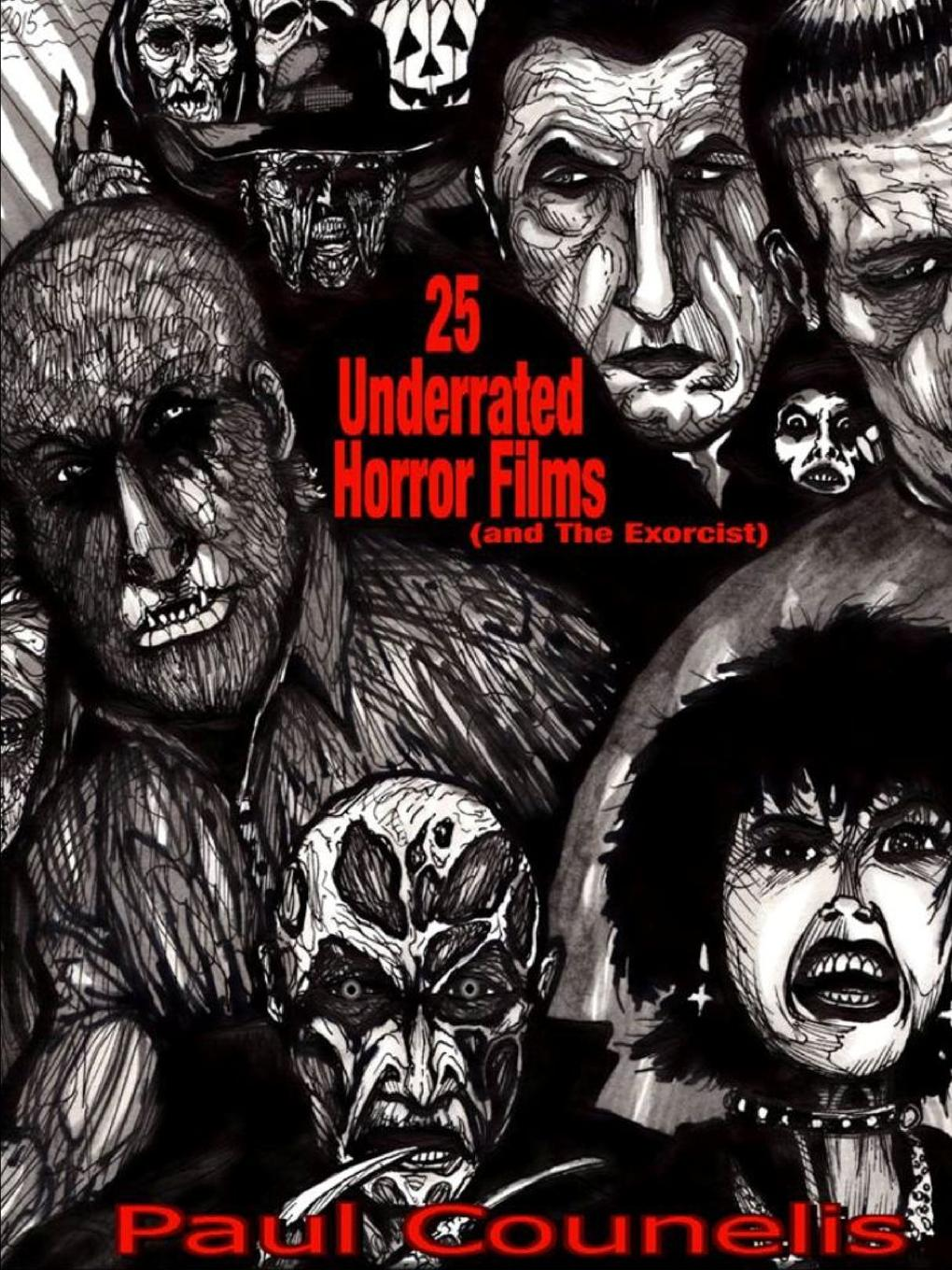 Paul Counelis 25 Underrated Horror Films (and The Exorcist) цена