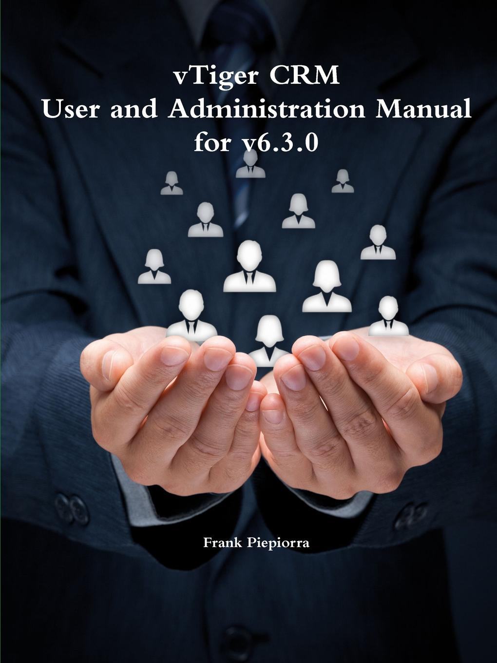 Frank Piepiorra vTiger CRM - User and Administration Manual for v6.3.0 laptop motherboard for hp 686928 001 m6 1000 series la 8713p system mainboard fully tested and working well with cheap shipping