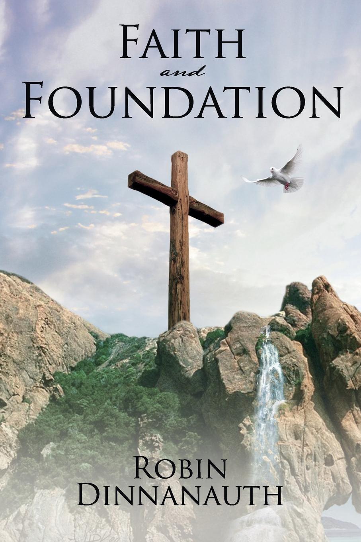 Robin Dinnanauth FAITH AND FOUNDATION harry herman six principles of the doctrine of christ foundation for pentecostal apostolic faith
