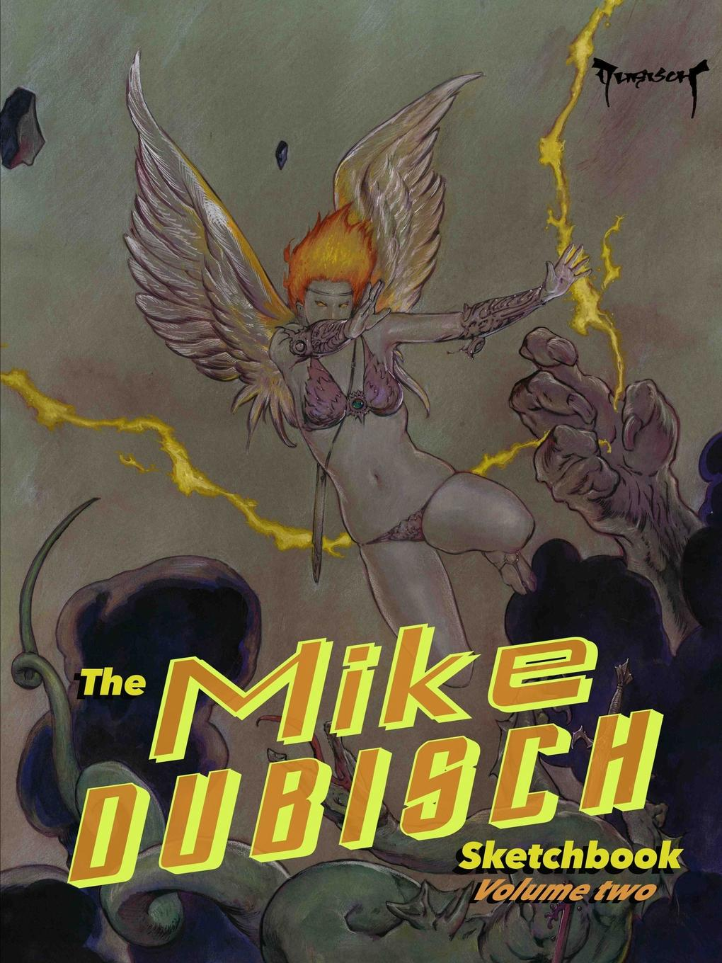 Mike Dubisch The Mike Dubisch Sketchbook Volume 2 mike