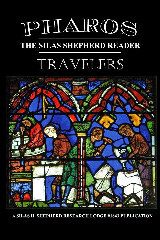 Silas H. Research Lodge #1843 Shepherd Pharos IV. Travelers fergus d h macdowall william l macdougall the macdowalls