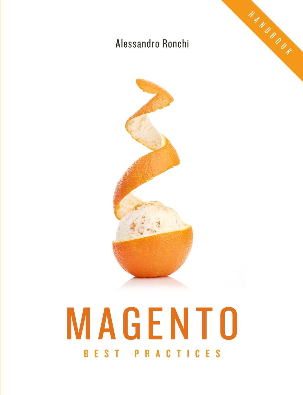 Alessandro Ronchi Magento Best Practices Handbook