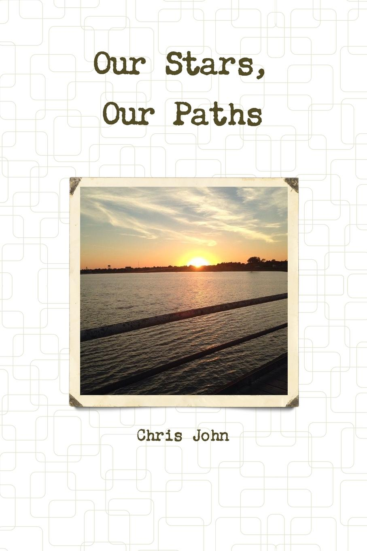 Chris John Our Stars, Our Paths