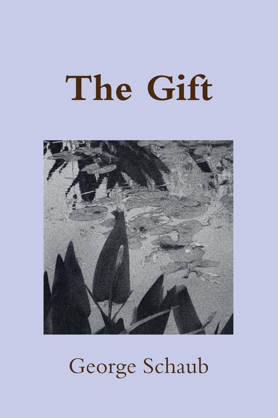 George Schaub The Gift george pitcher the death of spin