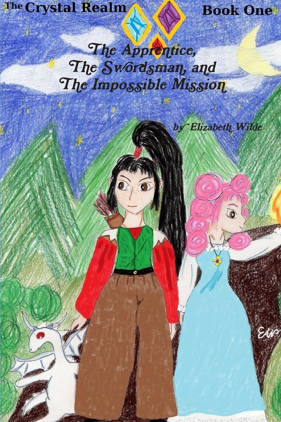 Elizabeth Wilde The Apprentice, The Swordsman, and The Impossible Mission demanding the impossible