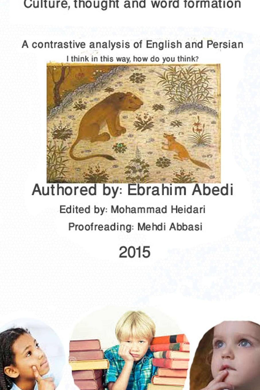 EBRAHIM ABEDI Cultue, Thought and Word Formation цена