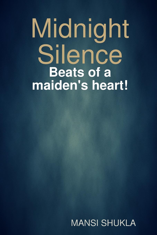MANSI SHUKLA Midnight Silence