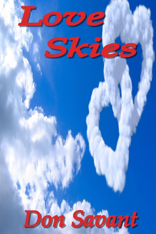 Don Savant Love Skies don savant a penny for a poem